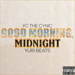 YC The Cynic and Yuri Beats - GMM (Audio)