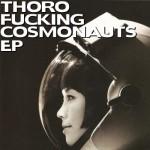 F. Thoro - Fucking Cosmonauts