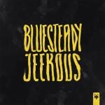 Black Jeekous - Bluesteady Jeekous (2012)