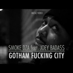 Smoke DZA Feat. Joey Bada$$ - Gotham Fucking City (Video)