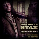 Hannibal Stax - The Honorable (Mixtape)