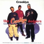 Crooklyn Dodgers - Crooklyn (Video)
