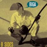Biga - B Sides (2013)
