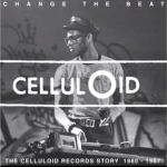 Celluloid Records Story (Documentary)