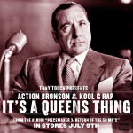 Tony Touch feat. Action Bronson & Kool G Rap - It's a Queens Thing (Audio)