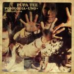 Download: Pupa Tee - Posologia vol. 1 e 2 (Mixtape)
