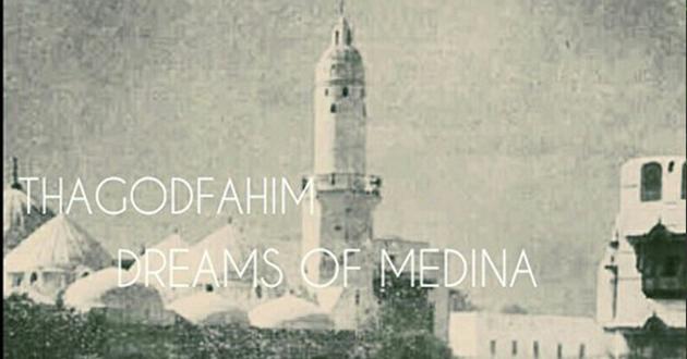 tha god fahim dreams of medina